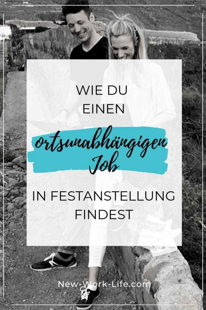 PIN FÜR PINTEREST_Wie du einen ortsunabhängigen Job in Festanstellung findest