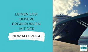 Unsere Erfahrungen mit der Nomad Cruise