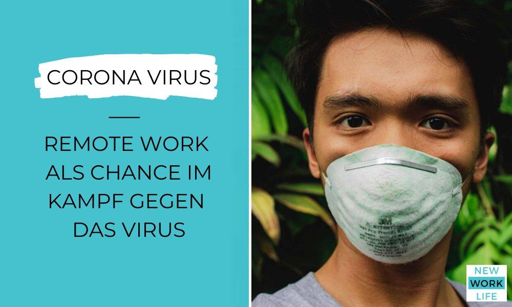 Corona Virus_Remote Work als Chance im Kampf gegen das Virus