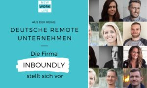 Deutsche Remote Unternehmen - Die Firma INBOUNDLY stellt sich vor