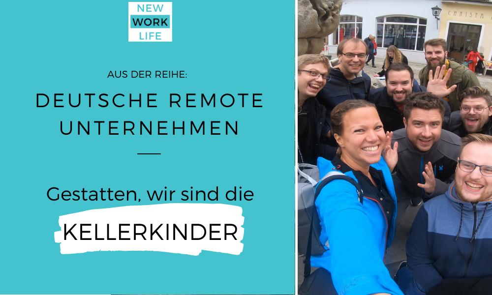 Deutsche Remote Unternehmen stellen sich vor_Gestatten, wir sind die Kellerkinder